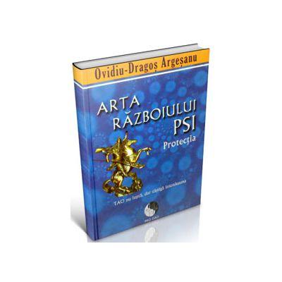 Arta razboiului PSI. Protectia (Tao nu lupta, dar castiga intotdeauna)