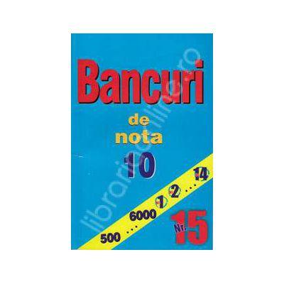 Bancuri de nota zece. Numarul 15