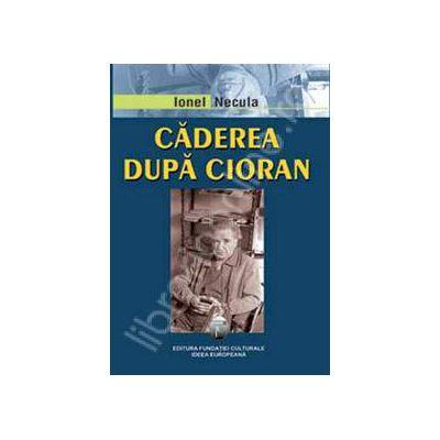 Caderea dupa Cioran