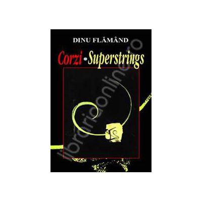 Corzi - Superstrings