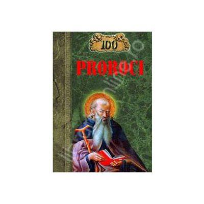 100 de Proroci