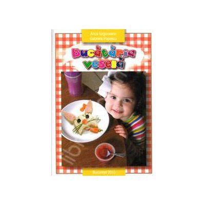 Bucataria vesela (Contine imagini color)