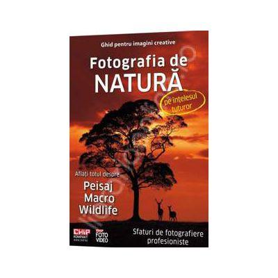 Fotografia de Natura pe Intelesul Tuturor (Aflati totul despre, Peisaj macro wildlife)