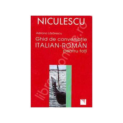 Ghid de conversatie Italian-Roman (Pentru toti)