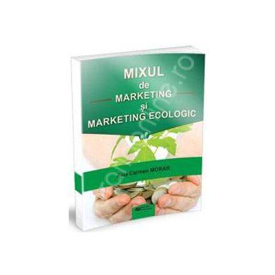 Mixul de marketing si marketing ecologic