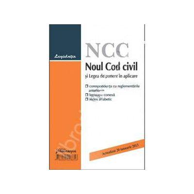 Noul Cod civil si Legea de punere in aplicare actualizat 20 ianuarie 2013