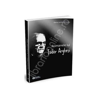 Romanele lui Tudor Arghezi