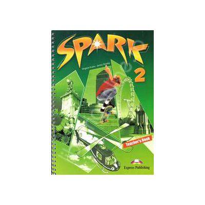 Curs pentru limba engleza (L2). SPARK 2. Manualul profesorului clasa a VI-a (Teacher s Book)
