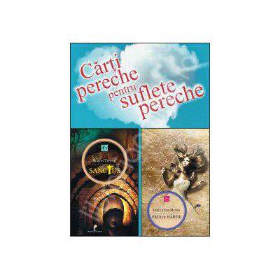 Carti pereche pentru suflete pereche. Sanctus (Carte pentru el) si Fata de hartie (Carte pentru ea)
