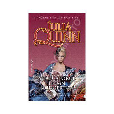Seducatorul domn Bridgerton (Julia Quinn)