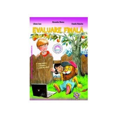 Evaluare Finala Clasa III (Limba romana, Matematica, Stiinte ale naturii)