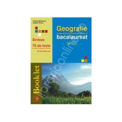 Geografie Bacalaureat. Sinteze. 70 de teste cu modele de rezolvare