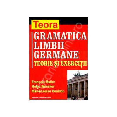 Gramatica limbii germane, teorie si exercitii (Francois Muller)