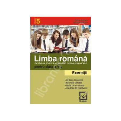 Limba romana. Exercitii si probleme pentru clasa a 5-a