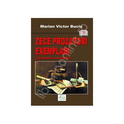 Zece prozatori exemplari (perioada comunista)