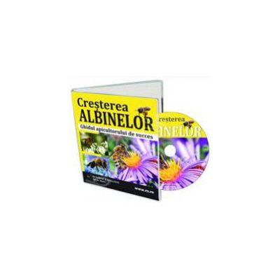 CD - Cresterea albinelor. Ghidul apicultorului de succes