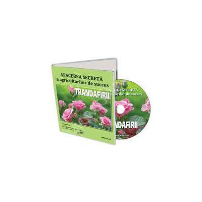 CD - Trandafirii. Afacerea secreta a agricultorilor de succes