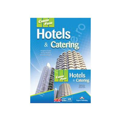 Career Paths. Hotels and Catering with audio CDs (UK version)