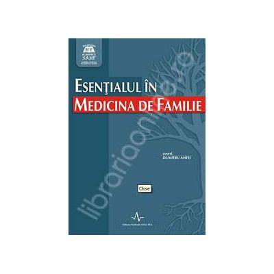 Esentialul in Medicina de Familie (Coord. Dumitru Matei)