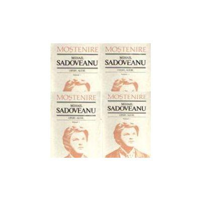 Opere alese. Mihail Sadoveanu. Volumele 1, 2, 3, 4
