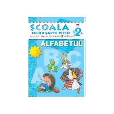 Alfabetul. Activitati pentru copiii de la 2 la 3 ani - carte cu jocuri