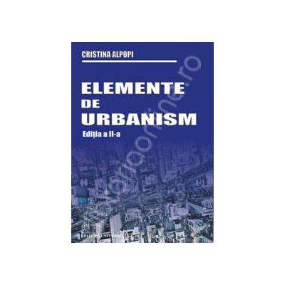 Elemente de urbanism. Editia a II-a