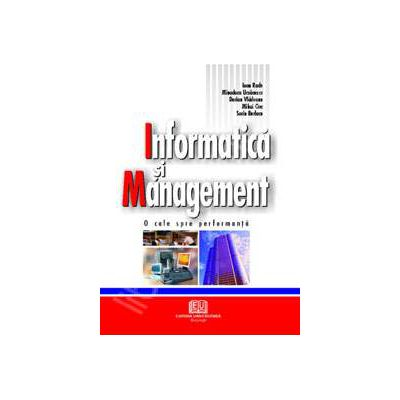 Informatica si Management - O cale spre performanta