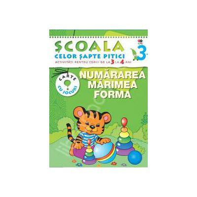 Numararea, marimea, forma. Activitati pentru copiii de la 3 la 4 ani - carte cu jocuri