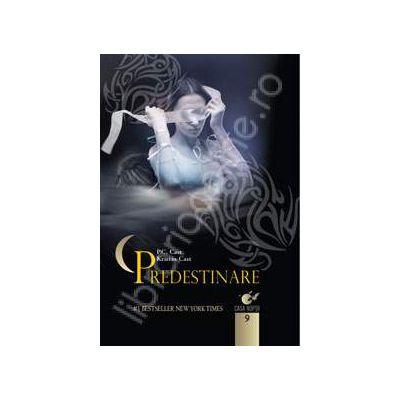 Predestinare (Casa noptii - volumul 9)
