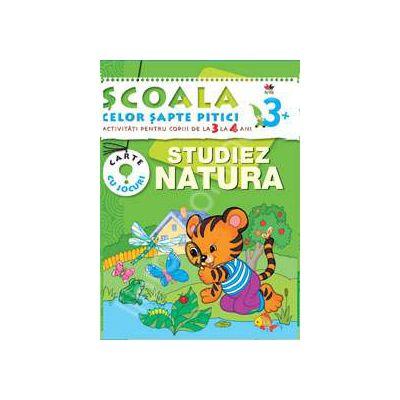 Studiez natura. Activitati pentru copiii de la 3 la 4 ani - carte cu jocuri