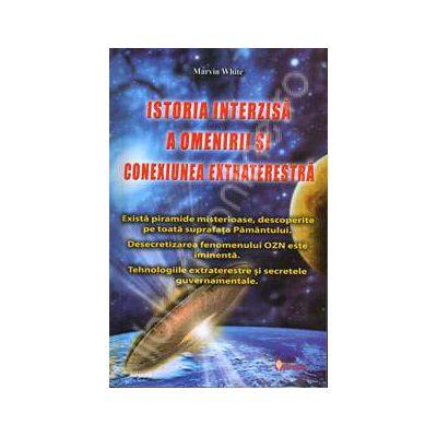 Istoria interzisa a omenirii si conexiunea extraterestra