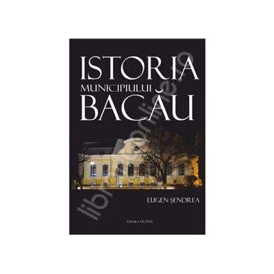 Istoria municipiului Bacau