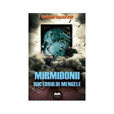 Mirmidonii doctorului mengele