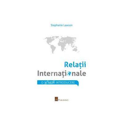 Relatii internationale. O scurta introducere