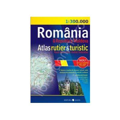 Romania si Republica Moldova. Atlas rutier si turistic