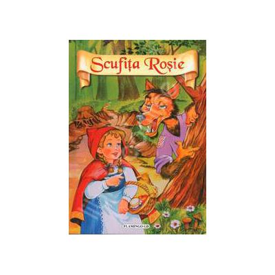 Scufita Rosie (Poveste cu ilustratii)