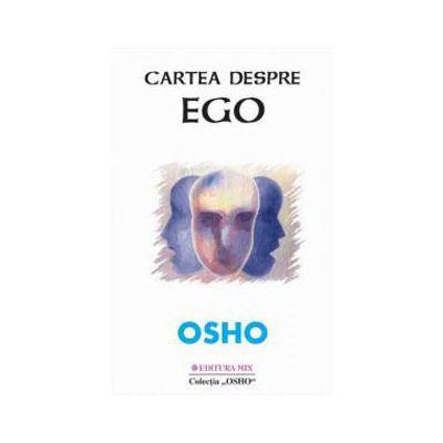 Osho - Cartea despre ego