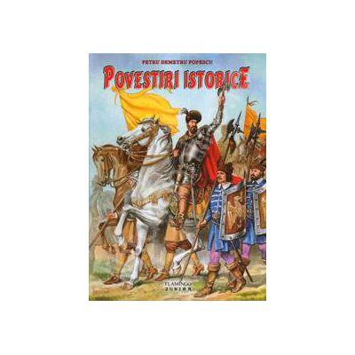 Povestiri Istorice (Petru Demetru Popescu)