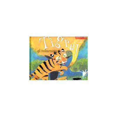 Tigrul si toleranta