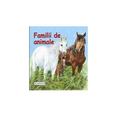 Familii de animale. Pliant cartonat cu imagini color