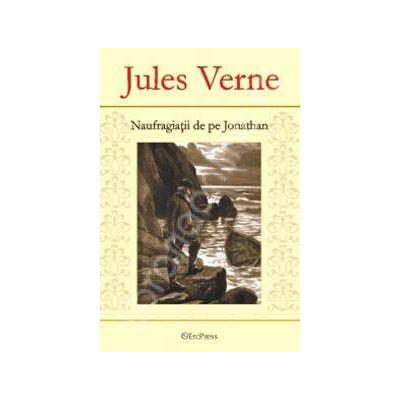 Jules Verne. Naufragiatii de pe Jonathan