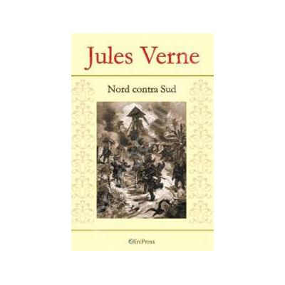 Jules Verne. Nord contra Sud