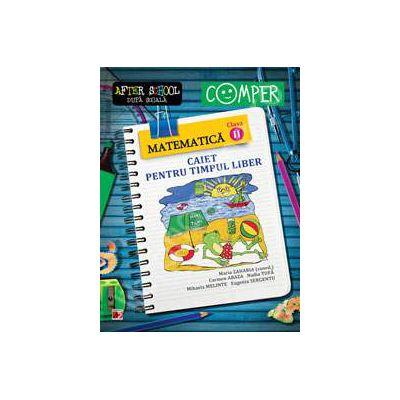 Matematica clasa a II-a. Caiet pentru timpul liber. Colectia - Comper, after school