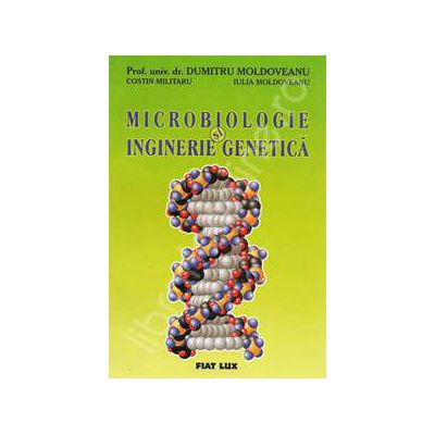 Microbiologie si inginerie genetica