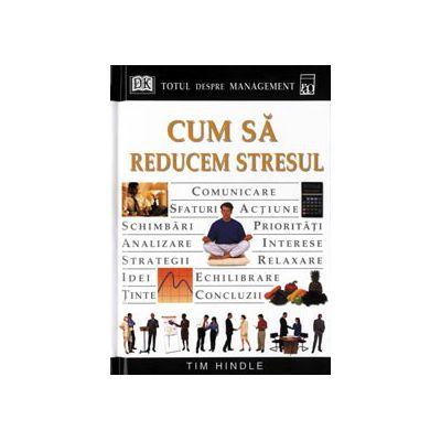 Cum sa reducem stresul