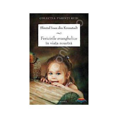 Fericirile evanghelice in viata noastra