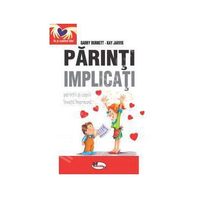 Parinti implicati - parintii si copii invata impreuna