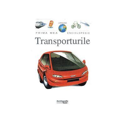 Transporturile - Prima mea enciclopedie