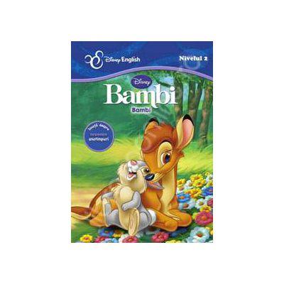 Disney English. Povesti clasice bilingve: BAMBI / Bambi. Invata despre anotimpuri. Nivelul 2