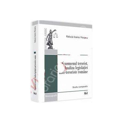 Fenomenul terorist (Analiza legislatiei anti-teroriste romane)